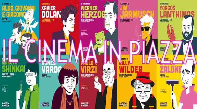 IL CINEMA IN PIAZZA PRESENTAZIONE  PROGRAMMA COMPLETO da venerdì 3 luglio a domenica 30 agosto 2020