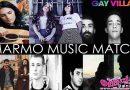 Gay Village: Marmo Music Match